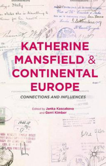 Katherine Mansfield and Continental Europe (Innbundet)