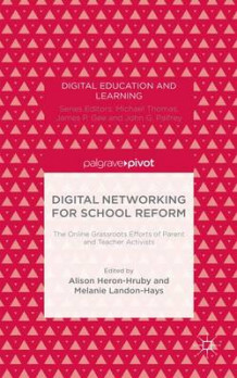 Digital Networking for School Reform (Innbundet)