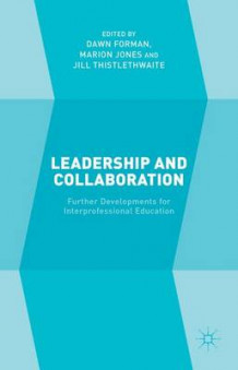 Leadership and Collaboration (Innbundet)