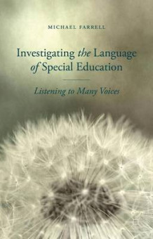 Investigating the Language of Special Education av Michael Farrell (Innbundet)