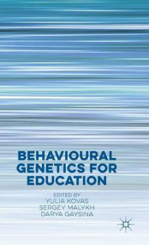 Behavioural Genetics for Education 2016 (Innbundet)