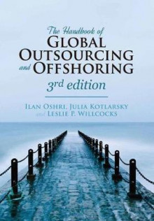 The Handbook of Global Outsourcing and Offshoring 2015 av Ilan Oshri, Julia Kotlarsky og Leslie P. Willcocks (Innbundet)