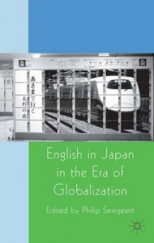 English in Japan in the Era of Globalization (Heftet)