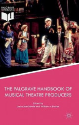 Omslag - The Palgrave Handbook of Musical Theatre Producers 2017