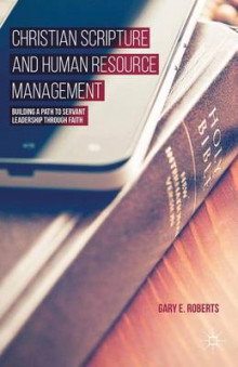 Christian Scripture and Human Resource Management av Gary E. Roberts (Innbundet)
