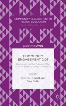 Community Engagement 2.0? av Scott L. Crabill (Innbundet)