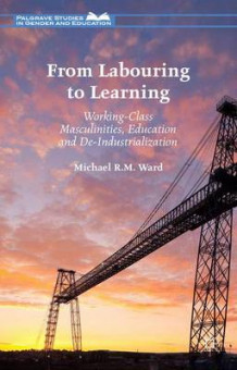 From Labouring to Learning 2015 av Michael R. M. Ward (Innbundet)