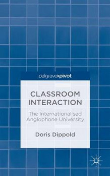 Classroom Interaction 2015 av Doris Dippold (Innbundet)