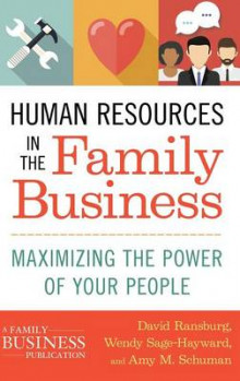 Human Resources in the Family Business 2016 av Amy M. Schuman, David Ransburg og Wendy Sage-Hayward (Innbundet)