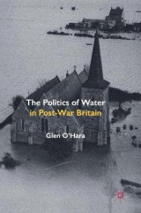 Omslag - The Politics of Water in Post-War Britain
