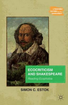 Ecocriticism and Shakespeare av Simon C. Estok (Heftet)