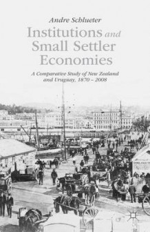Institutions and Small Settler Economies av Andre Schlueter (Innbundet)