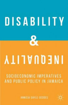 Disability and Inequality av Annicia Gayle-Geddes (Innbundet)