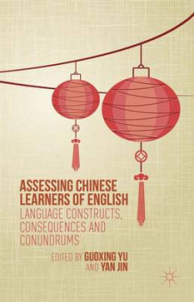 Assessing Chinese Learners of English (Innbundet)