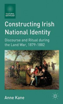 Constructing Irish National Identity av Anne Kane (Heftet)