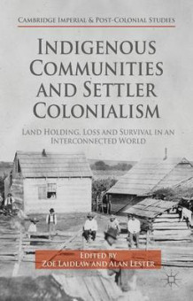 Indigenous Communities and Settler Colonialism (Innbundet)