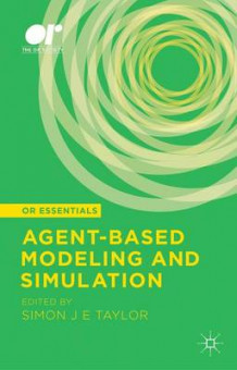 Agent-Based Modeling and Simulation (Innbundet)