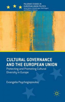 Cultural Governance and the European Union (Innbundet)