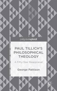 Paul Tillich's Philosophical Theology 2015 av Professor George Pattison (Innbundet)