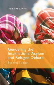 Gendering the International Asylum and Refugee Debate 2015 av Jane Freedman (Innbundet)