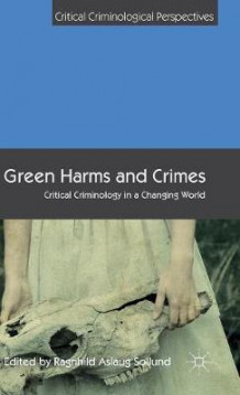 Green Harms and Crimes (Innbundet)