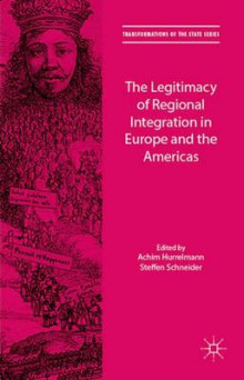 The Legitimacy of Regional Integration in Europe and the Americas 2015 av Achim Hurrelmann (Innbundet)