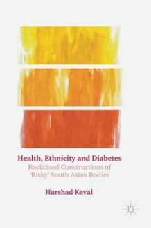 Health, Ethnicity and Diabetes 2016 av Harshad Keval (Innbundet)