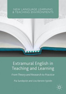 Extramural English in Teaching and Learning av Pia Sundqvist og Liss Sylven (Heftet)