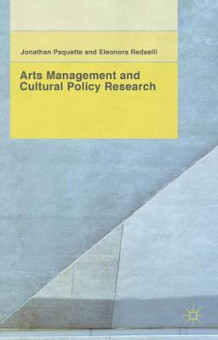 Arts Management and Cultural Policy Research av Professor Jonathan Paquette og Eleonora Redaelli (Innbundet)