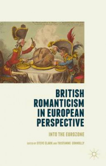 British Romanticism in European Perspective 2015 (Innbundet)