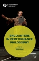Encounters in Performance Philosophy (Innbundet)