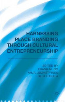Harnessing Place Branding Through Cultural Entrepreneurship (Innbundet)
