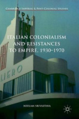 Omslag - Italian Colonialism and Resistances to Empire, 1930-1970