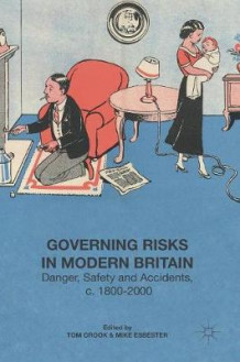Governing Risks in Modern Britain (Innbundet)