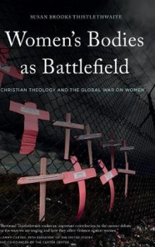 Women's Bodies as Battlefield 2015 av Susan Brooks Thistlethwaite (Innbundet)