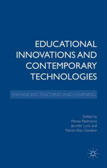 Educational Innovations and Contemporary Technologies (Innbundet)