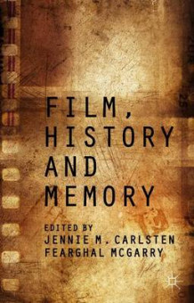 Film, History and Memory (Innbundet)