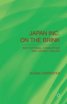 Japan Inc. on the Brink av Susan Carpenter (Innbundet)