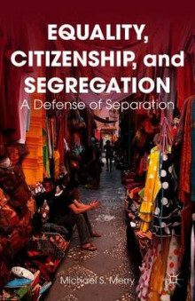Equality, Citizenship, and Segregation av Michael S. Merry (Heftet)