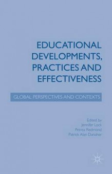 Educational Developments, Practices and Effectiveness (Innbundet)