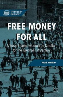 Free Money for All av Mark Walker og Mario Baldassarri (Innbundet)