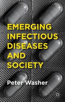 Emerging Infectious Diseases and Society av Peter Washer (Heftet)