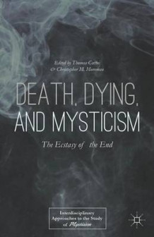 Death, Dying, and Mysticism (Innbundet)