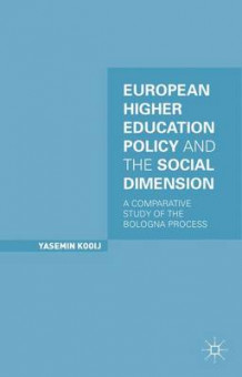 European Higher Education Policy and the Social Dimension av Yasemin Kooij (Innbundet)