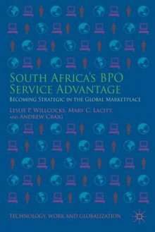 South Africa's BPO Service Advantage av Leslie P. Willcocks, Mary C. Lacity og Andrew Craig (Innbundet)