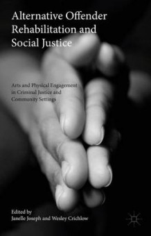 Alternative Offender Rehabilitation and Social Justice 2015 (Innbundet)