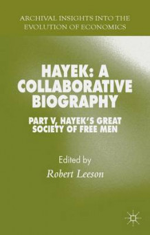 Hayek: A Collaborative Biography (Innbundet)