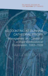 Omslag - Accounting at Durham Cathedral Priory