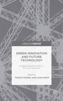 Green Innovation and Future Technology (Innbundet)