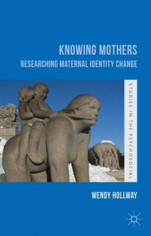 Knowing Mothers av Wendy Hollway (Innbundet)